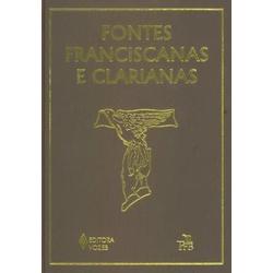 Livro : Fontes Franciscanas e Clarianas - 6018 - Betânia Loja Católica