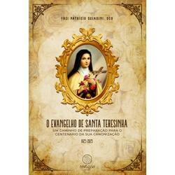 Livro O evangelho de Santa Teresinha: Um caminho d... - Betânia Loja Católica