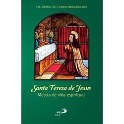 Livro Mestra de vida espiritual - Santa Teresa de ... - Betânia Loja Católica