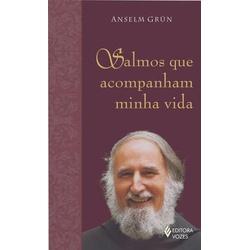 Livro Salmos que acompanham minha vida - Anselm Gr... - Betânia Loja Católica
