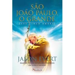 Livro São João Paulo, O grande - Seus cinco amores... - Betânia Loja Católica
