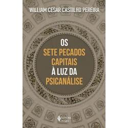 Livro : Os sete pecaos capitais à luz da psicanáli... - Betânia Loja Católica
