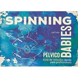 Livro - Spinning Babies - Pélvico - Gail Tully - Empório Materno