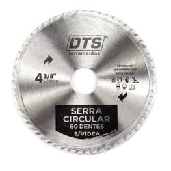 DISCO SERRA CIRCULAR 60 DENTES 4.3/8 CONEX /DTOOLS... - Ferragem Igor