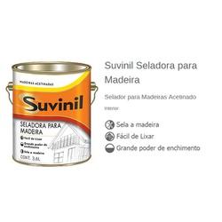 SELADOR PARA MADEIRA 3,6 LITROS SUVINIL - 02472 - Ferragem Igor