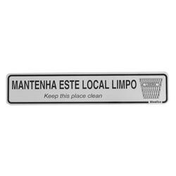 PLACA SINALIZE MANTENHA LOCAL LIMPO - FLUZAO CONSTRUÇÃO
