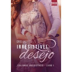 Irresistível Desejo - ID - LOJABEZZ