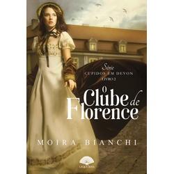 O Clube de Florence - Cupidos Em Devon - Vol. 2 -... - LOJABEZZ