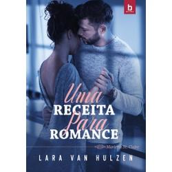 Uma Receita Para Romance - Marietta St. Claire - V... - LOJABEZZ
