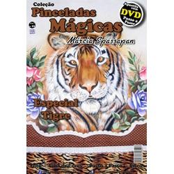 DVD Coleção Pinceladas Mágicas Edição 8 Tigre com ... - Loja da Márcia Spassapan | Tudo para Artesanato