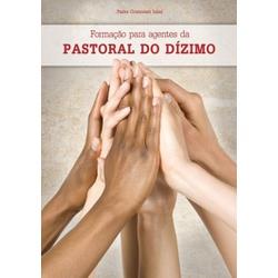 Livro Formação para Agentes da Pastoral do Dízimo ... - PALUDO ARTIGOS CATÓLICOS