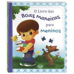 O LIVRO DAS BOAS MANEIRAS PARA MENINOS - Cód. 56 - Presente Cristão