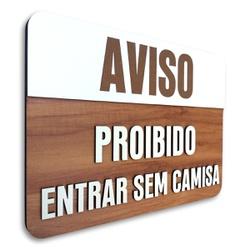 Placa De Sinalização | Aviso - MDF 30x21cm - CL001... - VICTARE