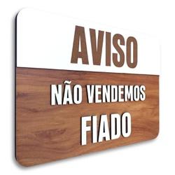 Placa De Sinalização   Aviso - MDF 30x21cm - CL000... - VICTARE