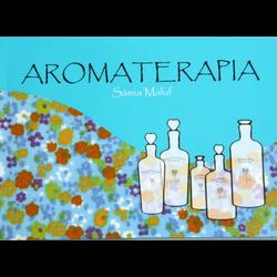 ABORDAGEM SISTÊMICA DA AROMATERAPIA - By Samia - A... - AROMATIZANDO BRASIL
