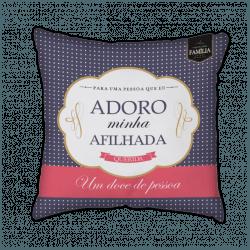 Almofada - Afilhada Adoro - 932723 - Bellas Cestas Online Salvador