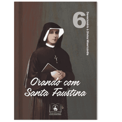 Livro : Orando com Santa Faustina - 12617 - Betânia Loja Católica