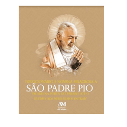 Livro Devocionário e Novena Milagrosa a São Padre ... - Betânia Loja Católica