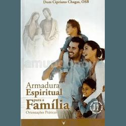Livro: Armadura Espiritual para a Família - Orient... - Betânia Loja Católica