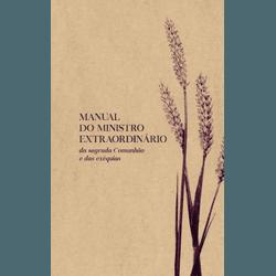 Livro : Manual do Ministro Extradiornário - 18803 - Betânia Loja Católica