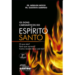 Livro: Os Dons Carismáticos do Espírito Santo - -... - Betânia Loja Católica