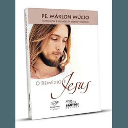 Livro: O remédio é Jesus - Pe Márlon Múcio - 20305... - Betânia Loja Católica