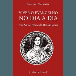 Livro : Viver o Evangelho no dia a dia - com Santa... - Betânia Loja Católica