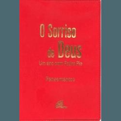 Livro : O sorriso de Deus - Um Ano com Padre Pio C... - Betânia Loja Católica