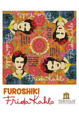 FUROSHIKI FRIDA KAHLO - Frases - 70x70cm - Tertúlia Produtos Literários