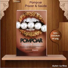 Livro Pompoar Prazer e Saúde Lucimara Siqueira (10471) - Pad... - atacadostar.com.br
