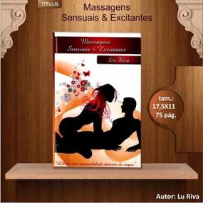 Livro Massagens Sensuais e Excitantes Lucimara Siqueira (114... - lojasacaso.com.br