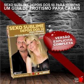 DVD Sexo Sublime Depois Dos 50 Para Homens (LOV12-ST282) - ... - lojasacaso.com.br