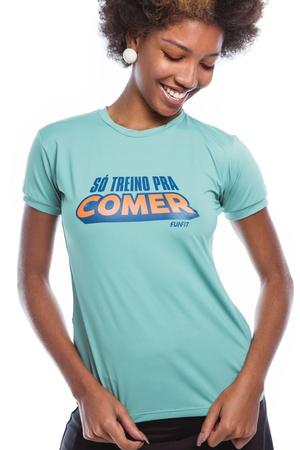 Camiseta Feminina Funfit - Só Treino Pra Comer Ver... - FUNFIT