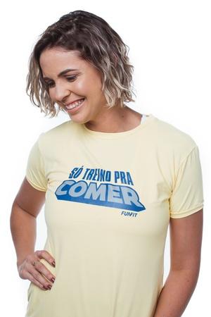 Camiseta Feminina Funfit - Só Treino Pra Comer Ama... - FUNFIT