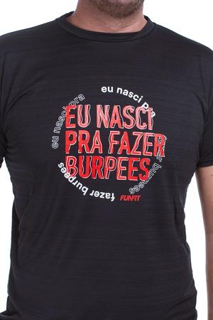 Camiseta Masculina Funfit - Eu Nasci Pra Fazer Bur... - FUNFIT