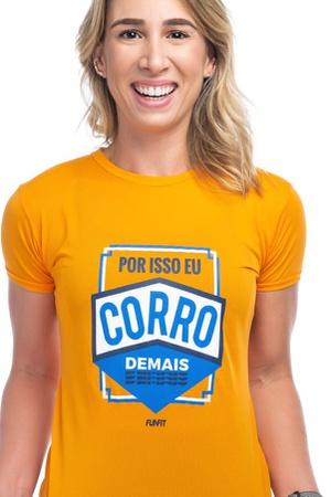 Camiseta Feminina Funfit - Por Isso Eu Corro Demai... - FUNFIT