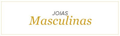 Joias Masculinas