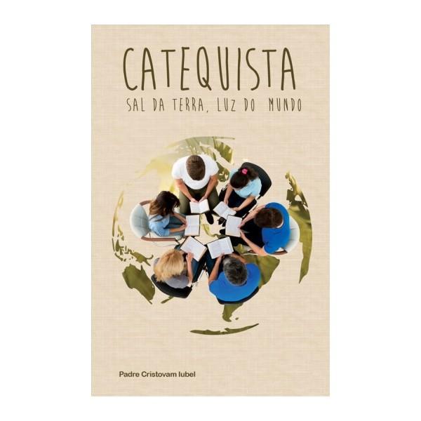 Livro Catequista - Sal da Terra, Luz do Mundo