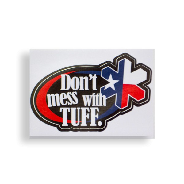 Adesivo Don´t Mess With TUFF