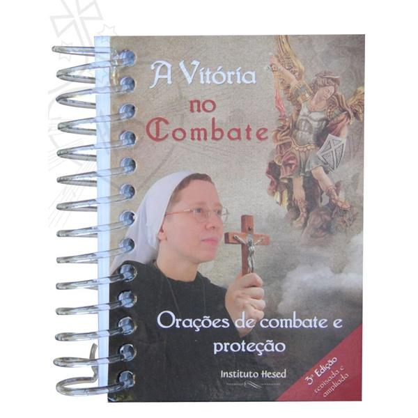 Livro: A Vitória no Combate - Oraçōes de Combate e Proteção