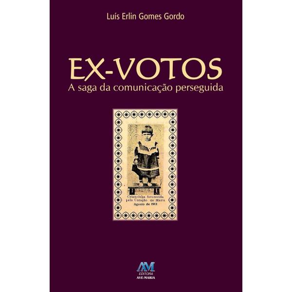Livro - Ex votos - A saga da comunicação perseguida