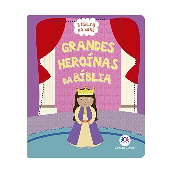 Livro - Grandes Heroínas da Bíblia