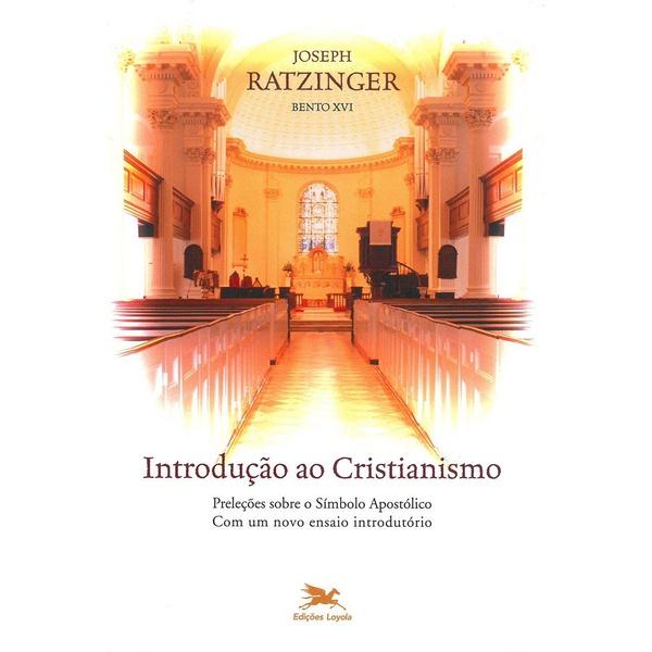 Livro : Introdução ao Cristianismo - Bento XVI