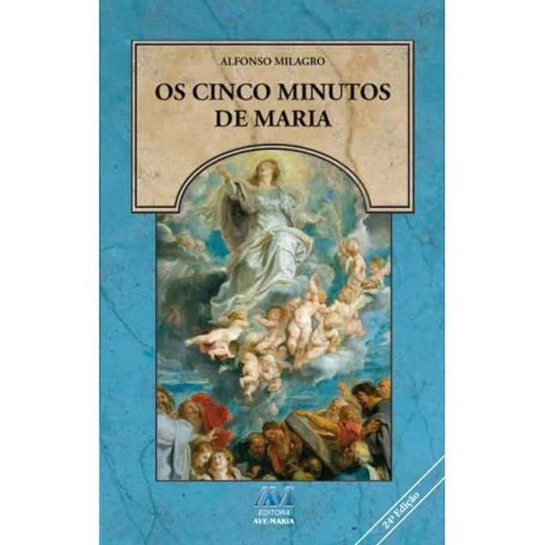 Livro : Os Cinco Minutos de Maria