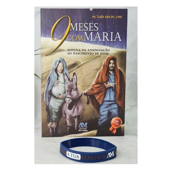 Livro : Kit 9 Meses com Maria + Pulseira - Pe. Luís Erlin,CMF