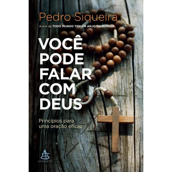 Livro : Você pode falar com Deus - Pedro Siqueira
