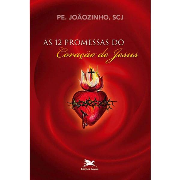 Livro : As 12 Promessas do Coração de Jesus