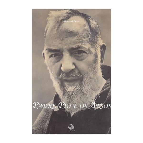 Livro: Padre Pio e os Anjos