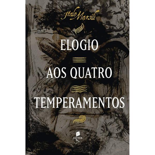 Livro : Elogio aos quatro temperamentos - Italo Marsili