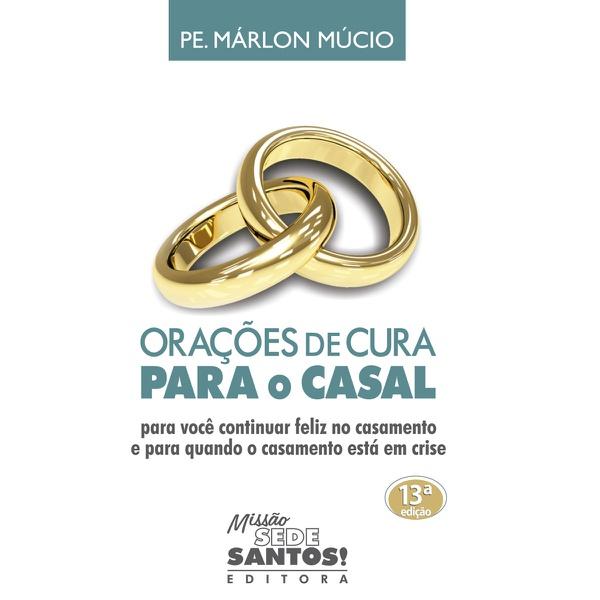 Livro: Orações de Cura para o Casal - Padre Marlon Múcio